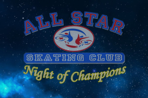 All Star Skating Club – 2016 NIGHT OF CHAMPIONS